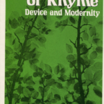 The Chances of Rhyme - Device and Modernity, Berkeley: University of California Press, 1980