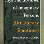 Joys and Sorrows of Imaginary Persons (On Literary Emotions), Amsterdam and New York: Rodopi Editions BV, 2008