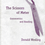 The Scissors of Meter: Grammetrics and Reading, Ann Arbor: University of Michigan Press, 1996
