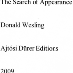 The Search for Appearance, Ajtósi Dürer Editions: 2009